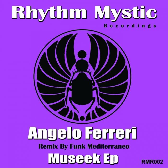 FERRERI, Angelo - MuSeek (remixes)