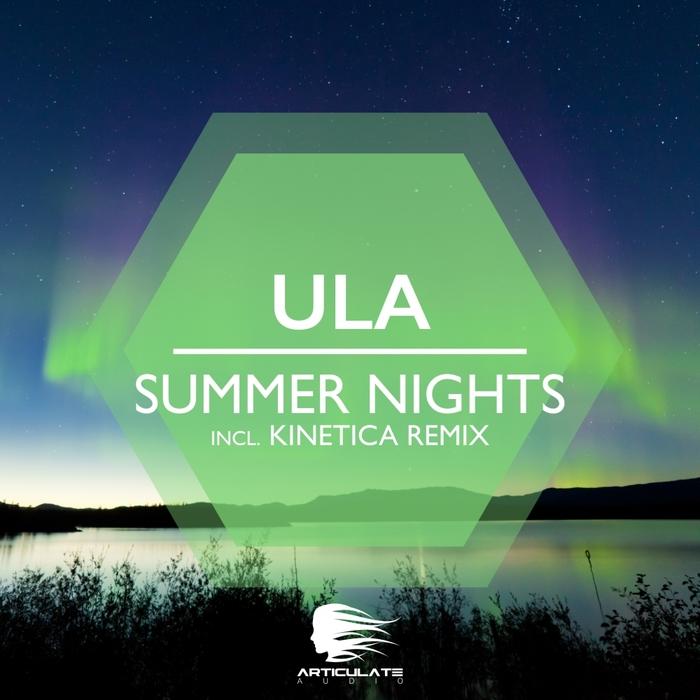 ULA - Summer Nights