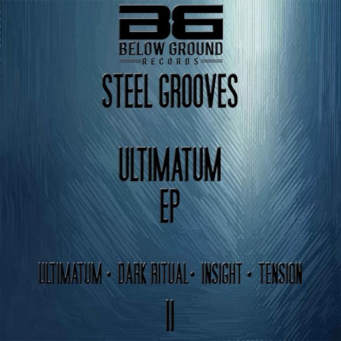 STEEL GROOVES - Ultimatum EP