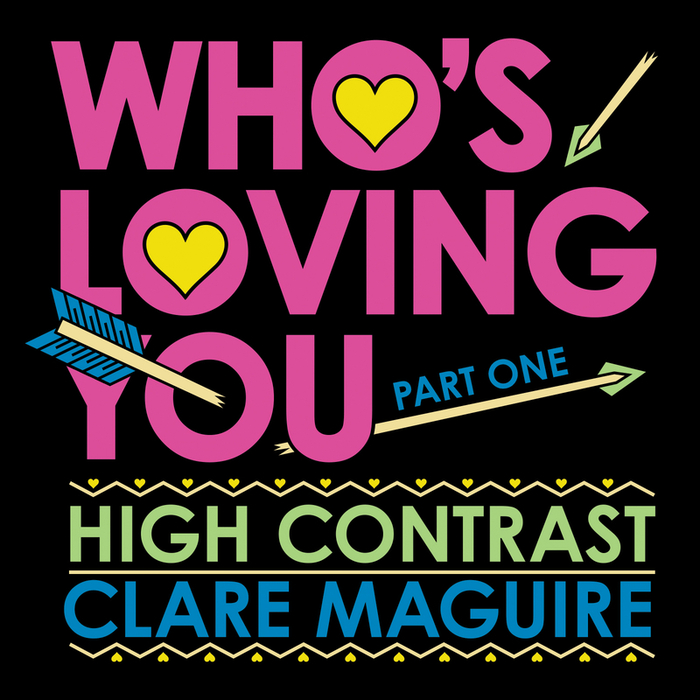 HIGH CONTRAST - Who's Loving You (Part 1)