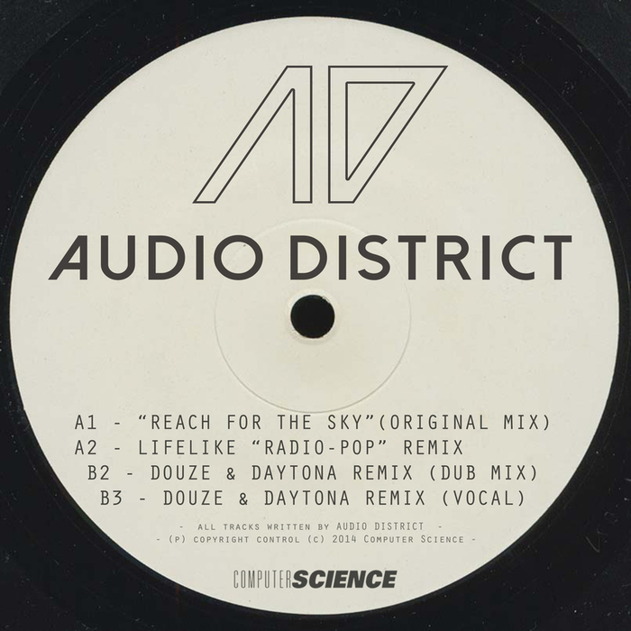 AUDIO DISTRICT - Reach For The Sky EP