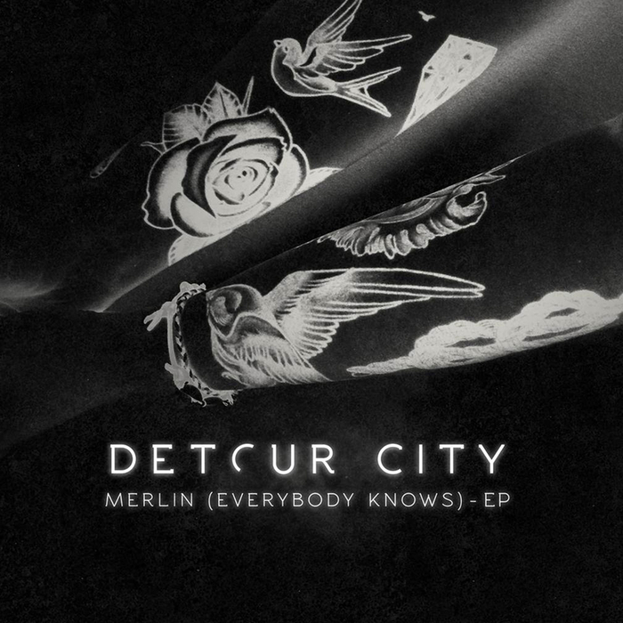 DETOUR CITY - Merlin (Everybody Knows) (EP)