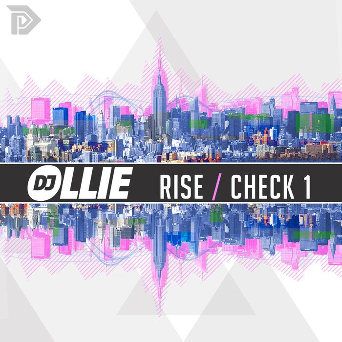 DJ OLLIE - Rise Check 1