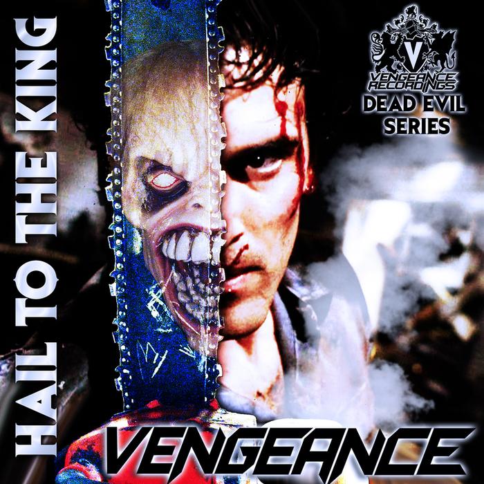 DJ VENGEANCE - Hail To The King