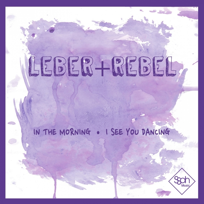 LEBER & REBEL - In The Morning