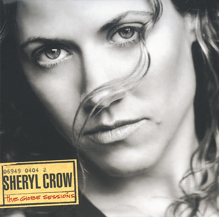 SHERYL CROW - The Globe Sessions