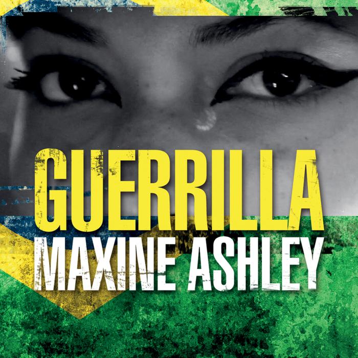 MAXINE ASHLEY - Guerrilla