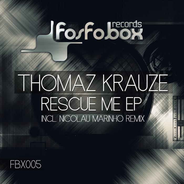 KRAUZE, Thomaz - Rescue Me EP