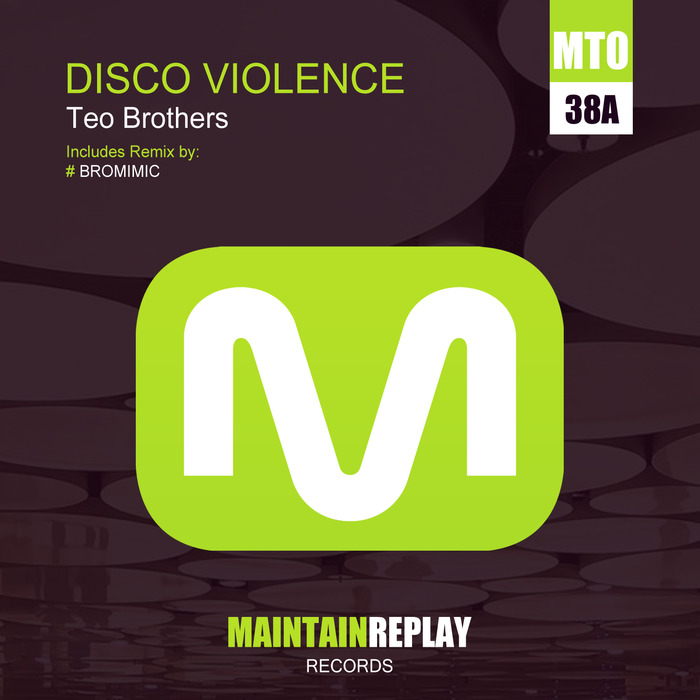 TEO BROTHERS - Disco Violence