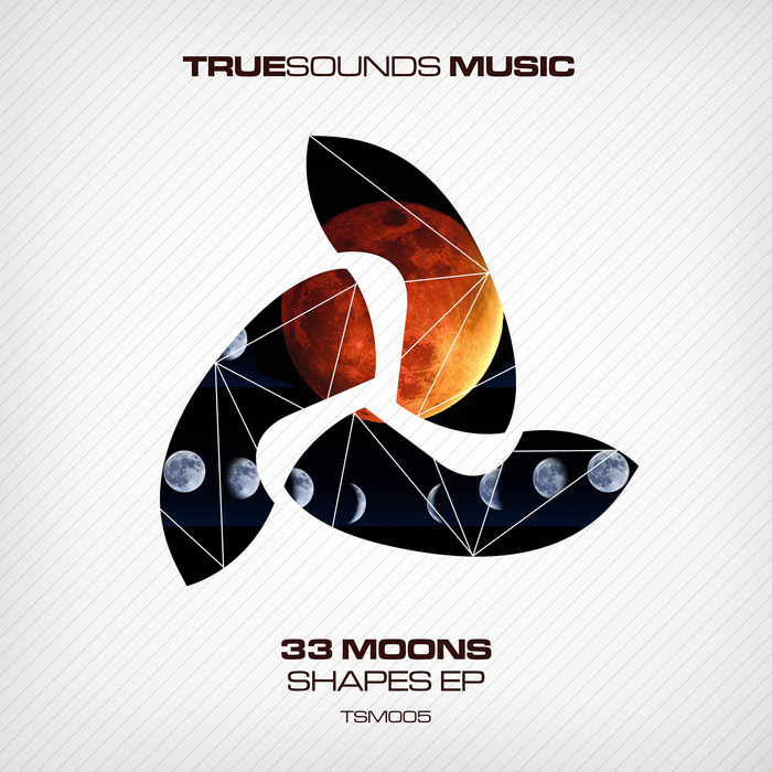 33 MOONS - Shapes EP