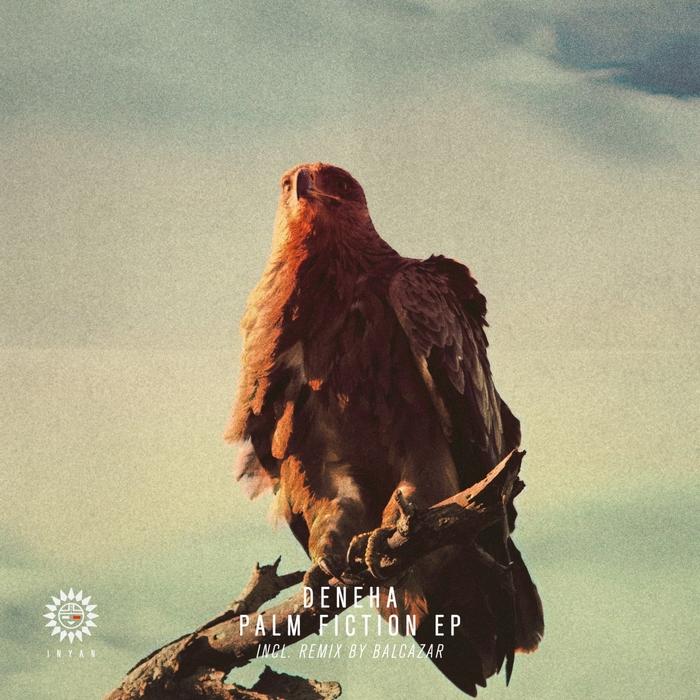 DENEHA - Palm Fiction EP