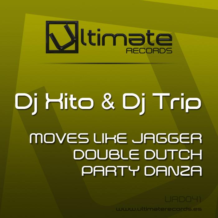 DJ XITO/DJ TRIP - Moves Like Jagger