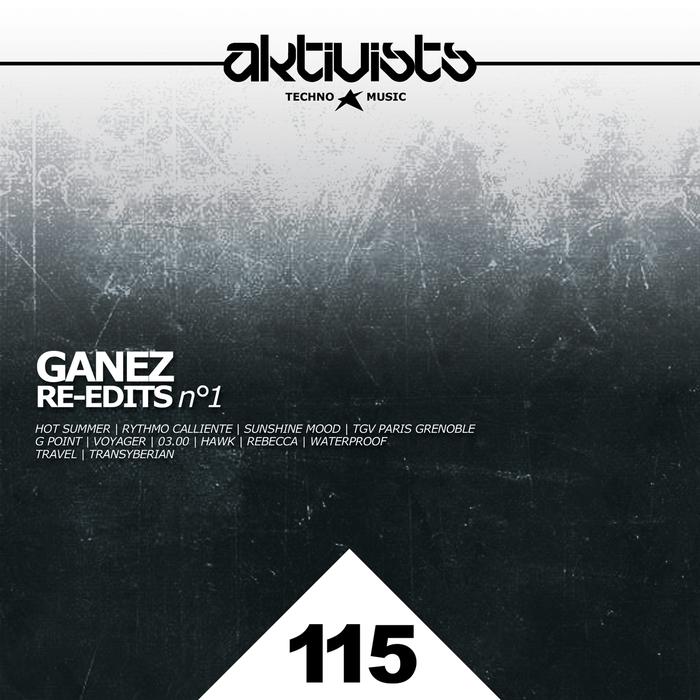 GANEZ - Re Edits Vol 1