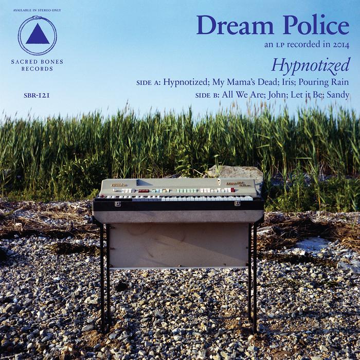 DREAM POLICE - Hypnotized