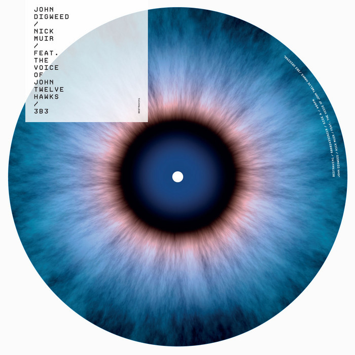 DIGWEED, John/NICK MUIR feat JOHN TWELVE HAWKS - 3B3