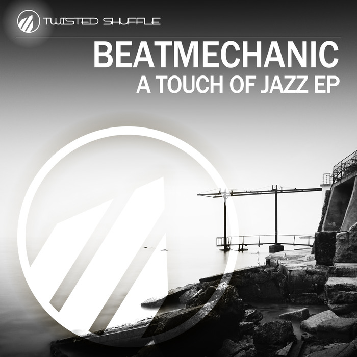 BEATMECHANIC - A Touch Of Jazz