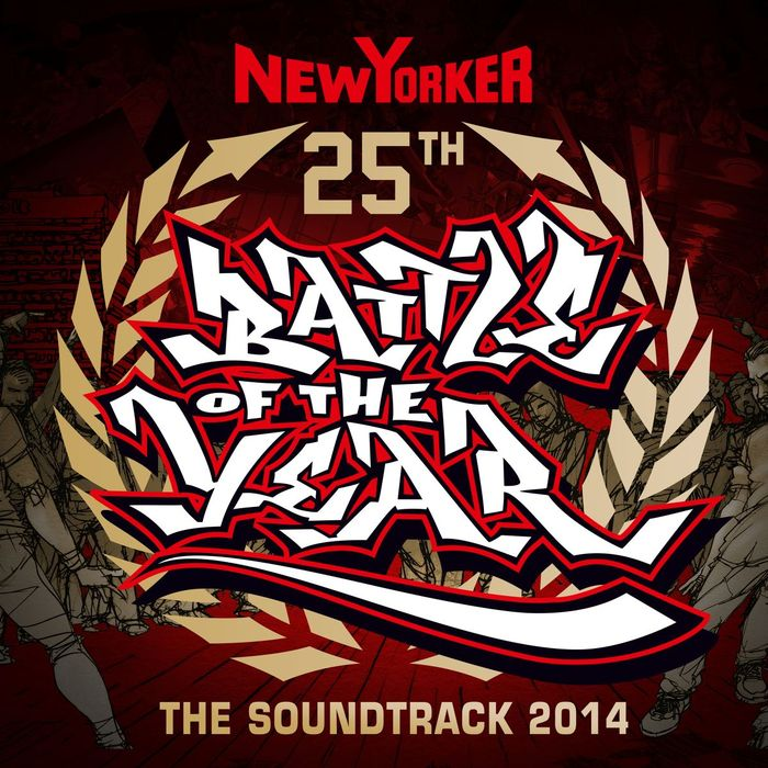 VARIOUS - Battle Of The Year 2014 The Soundtrack