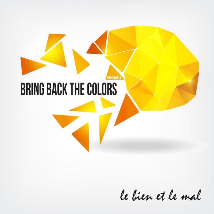 VARIOUS - Bring Back The Colors Vol 04