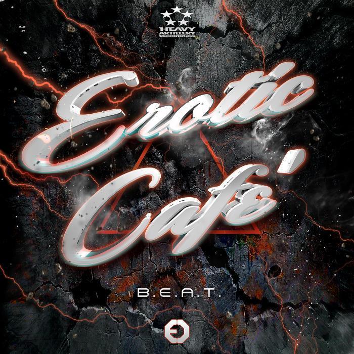 EROTIC CAFE - B E A T