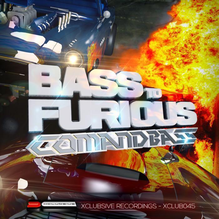 COMANDBASS - Bass To Furious