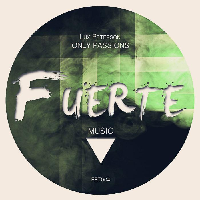 PETERSON, Lux - Only Passions EP