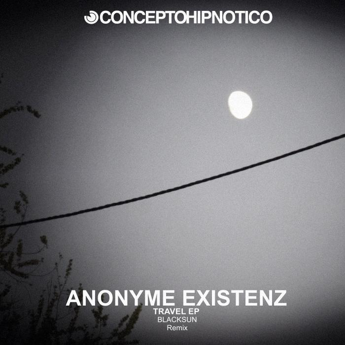 ANONYME EXISTENZ - Travel EP