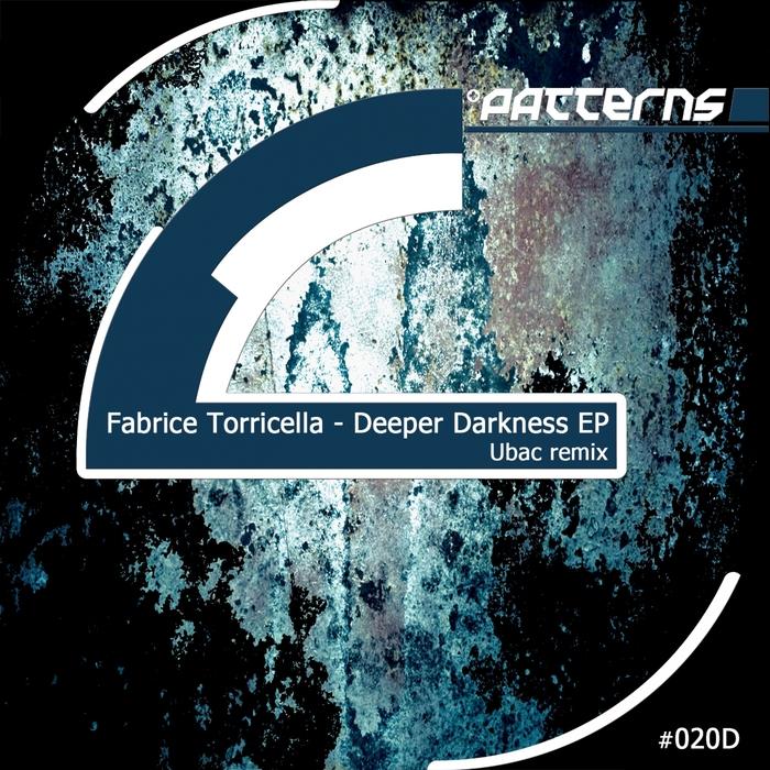 TORRICELLA, Fabrice - Deeper Darkness EP