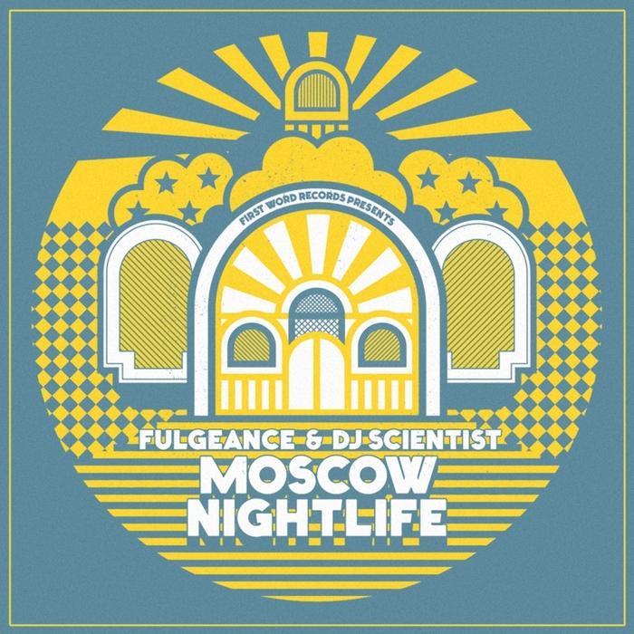 FULGEANCE/DJ SCIENTIST - Moscow Nightlife