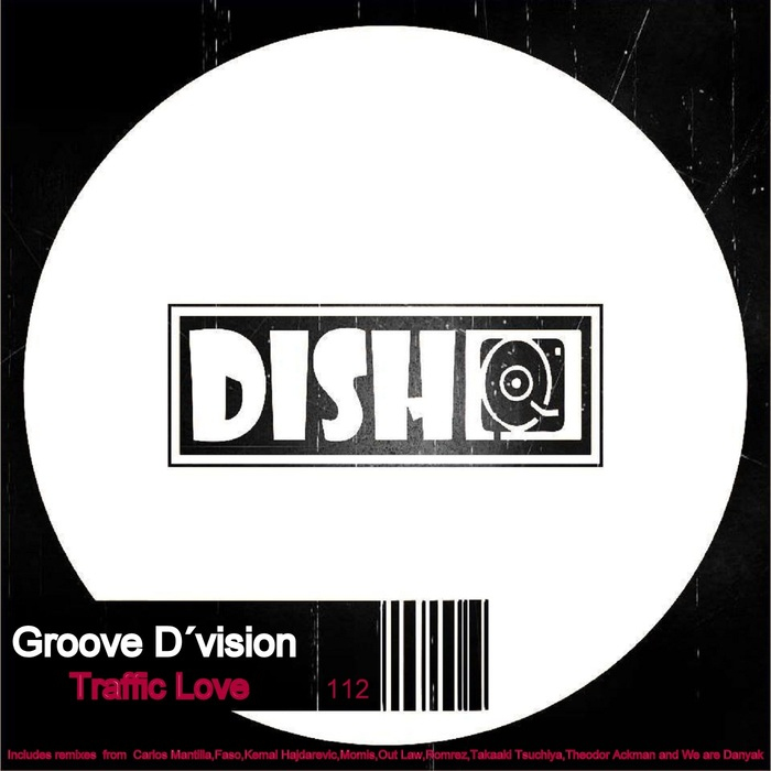 GROOVE D'VISION - Traffic Love