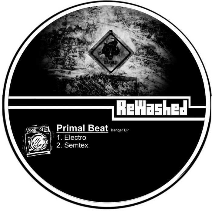PRIMAL BEAT - Danger EP