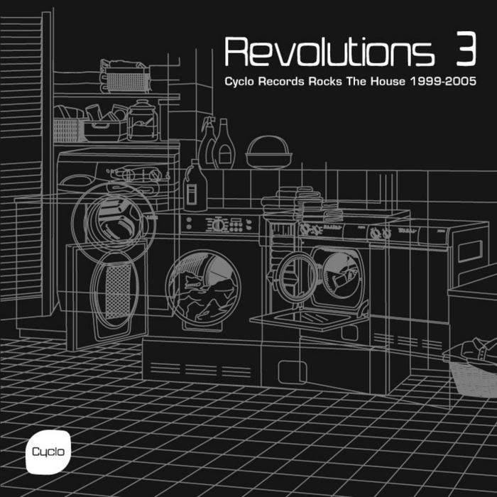 VARIOUS - Revolutions 3 Cyclo Records Rocks The House 1999-2005