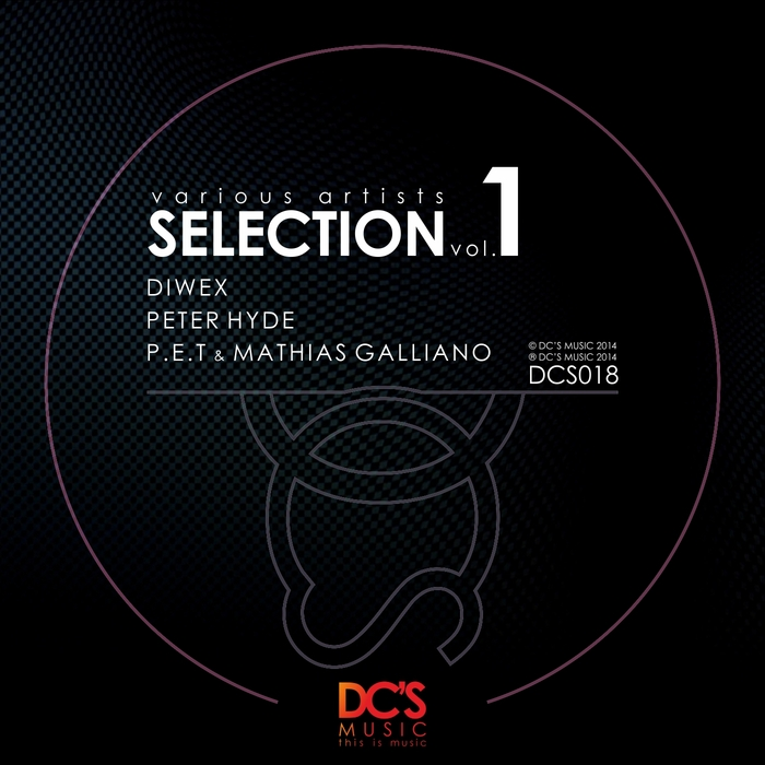 DIWEX/PETER HYDE/PET/MATHIAS GALLIANO - Selection Vol 1
