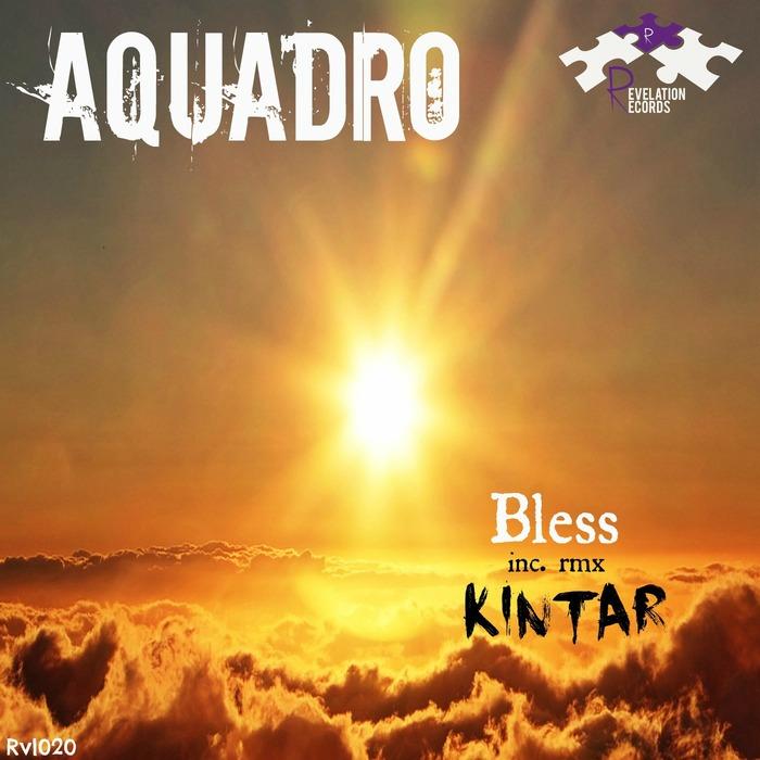 AQUADRO - Bless