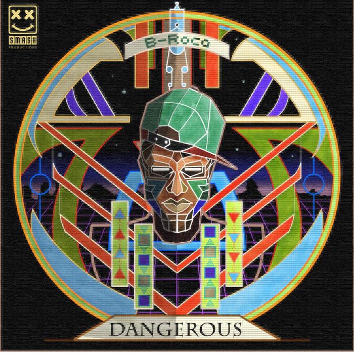 B ROCA - Dangerous