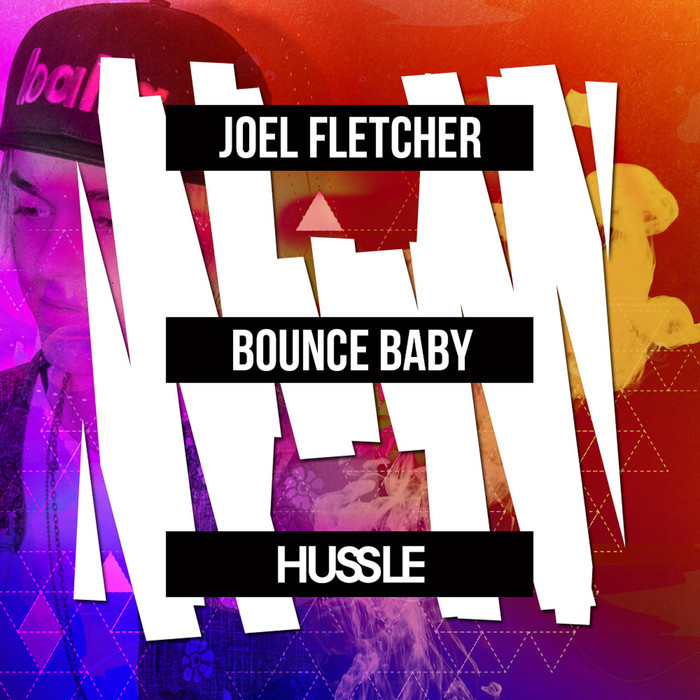 FLETCHER, Joel - Bounce Baby