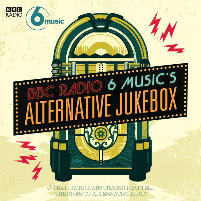 VARIOUS - BBC Radio 6 Music's Alternative Jukebox