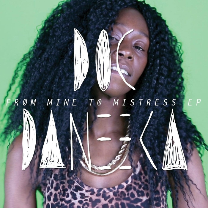 DOC DANEEKA feat SEVEN DAVIS JR - From Mine To Mistress EP