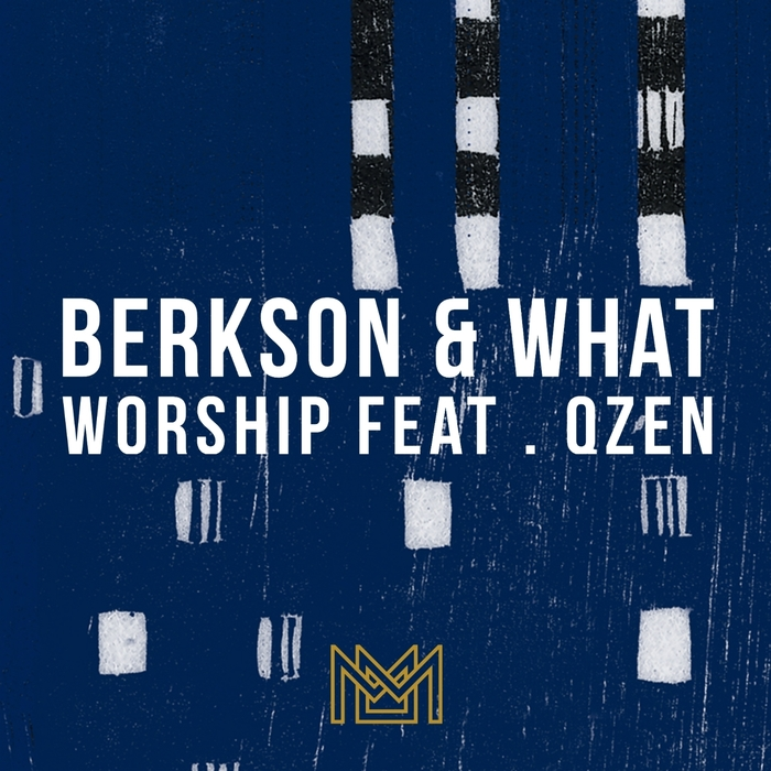 BERKSON, Dan/JAMES WHAT - Worship