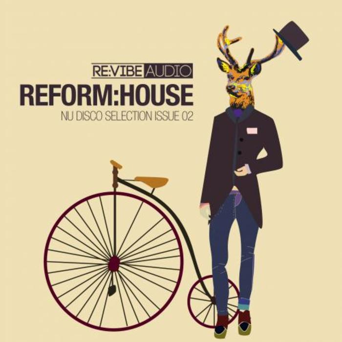 VARIOUS - Reform:House Issue 2: Nu Disco Selection