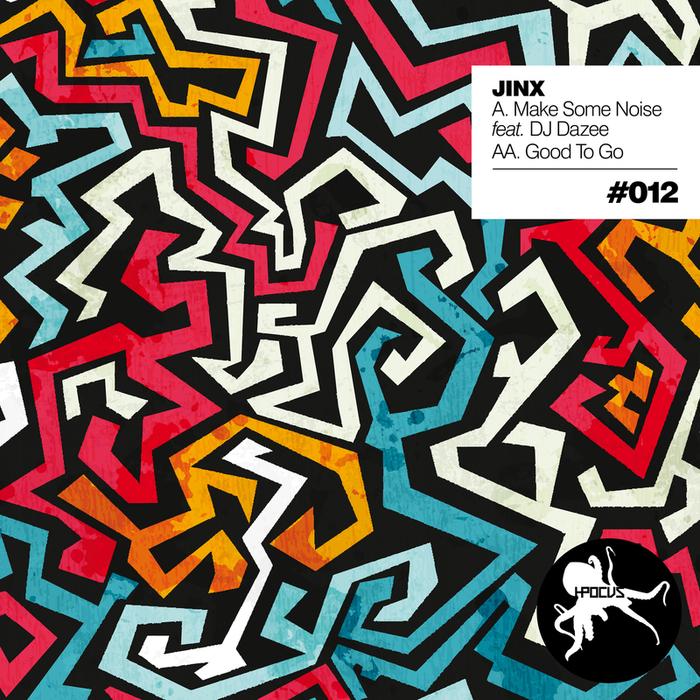JINX feat DJ DAZEE - Make Some Noise