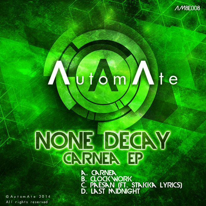 NONE DECAY - Carnea