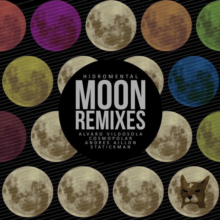 HIDROMENTAL - Moon (remixes)