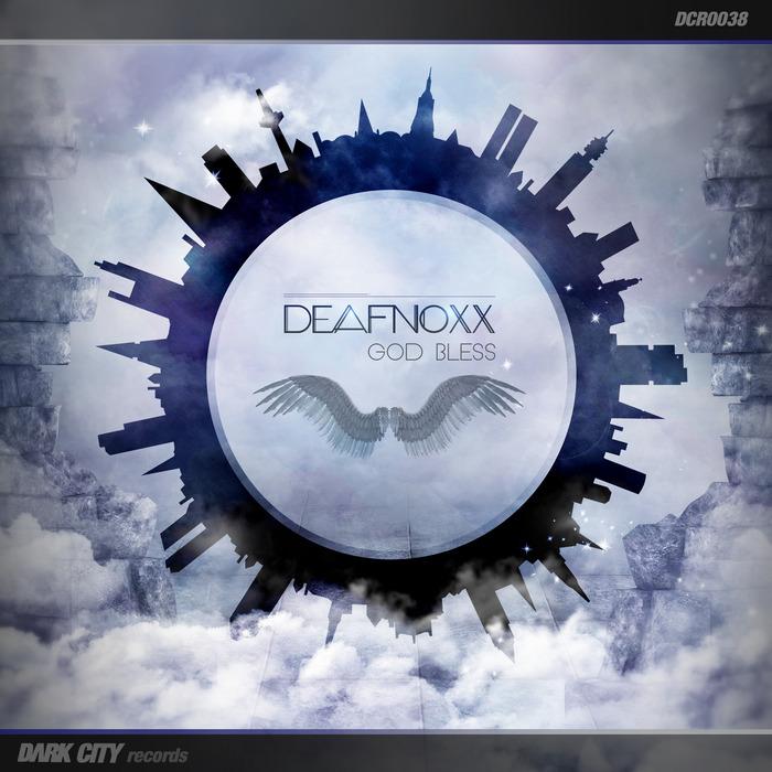 DEAFNOXX - God Bless