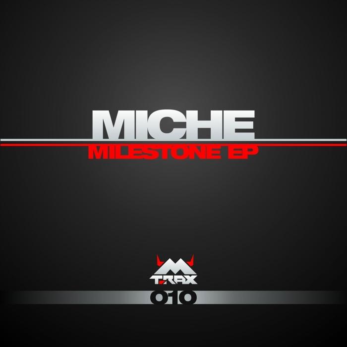 MICHE - Milestone EP