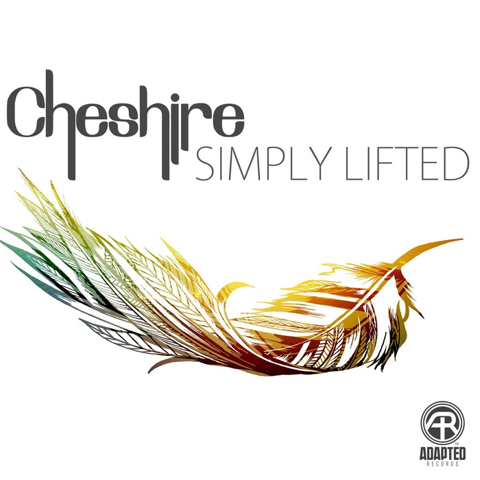 CHESHIRE - Simply Lifted
