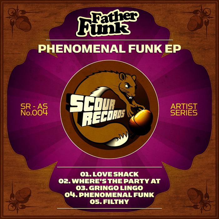 FATHER FUNK - Phenomenal Funk EP