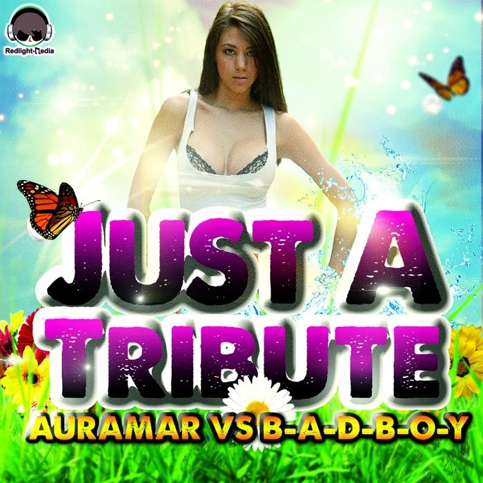 URAMAR vs B A D B O Y - Just A Tribute