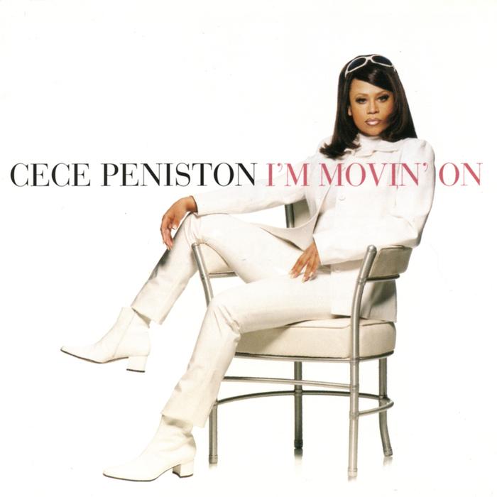 CECE PENISTON - I'm Movin' On