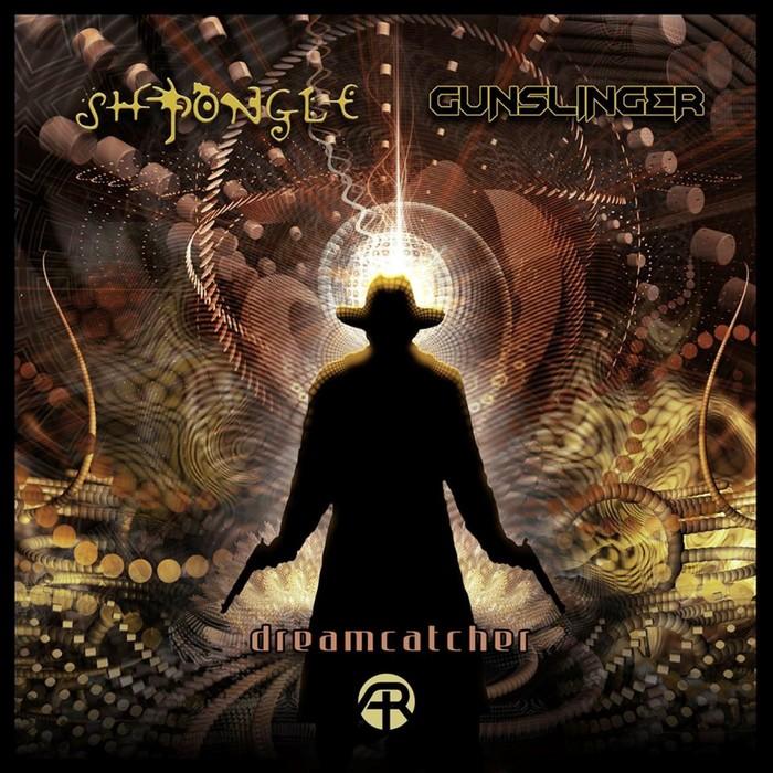 SHPONGLE/GUNSLINGER - Dreamcatcher