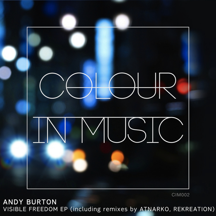 BURTON, Andy - Visible Freedom EP
